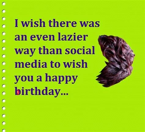 Way Wishing Happy Birthday Funny Happy Birthday Wishes Quotes Messages Images