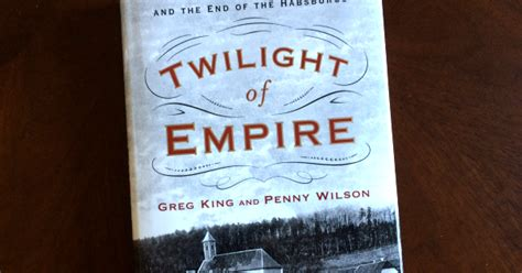 twilight of empire the tragedy at mayerling and the end of the habsburgs books book review twilight of empire 2017 the court jeweller
