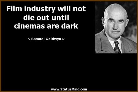 Film Business Quotes | quotes about film industry quotesgram