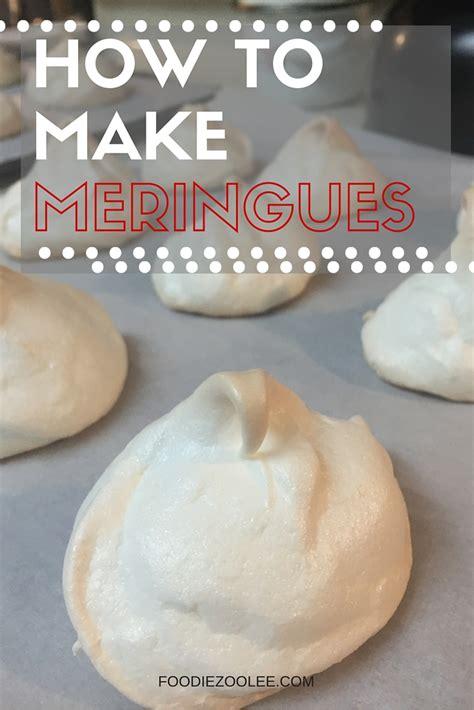 how to make meringue foodie zoolee