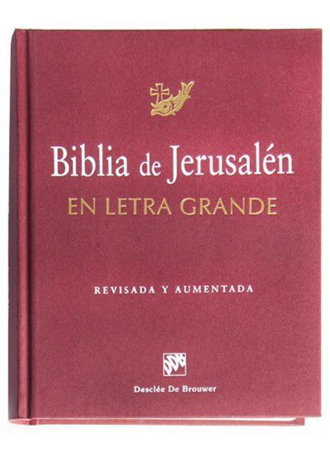 biblia letra grande tamano 0529100002 biblia de jerusal 233 n en letra grande descl 233 e de brouwer