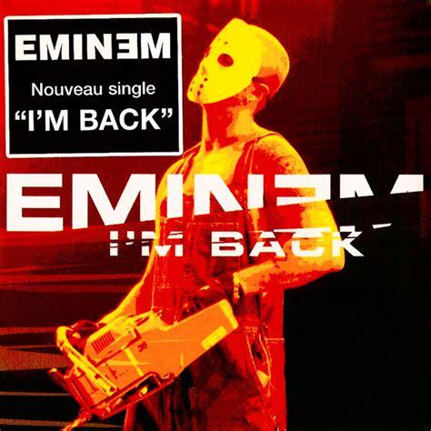 I M Back eminem i m back lyrics genius lyrics