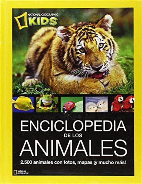 animales que salen de los libros enciclopedia de los animales ng kids para regalar ni 241 os salem s lot kid and
