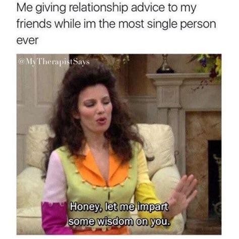 hilarious memes   single life