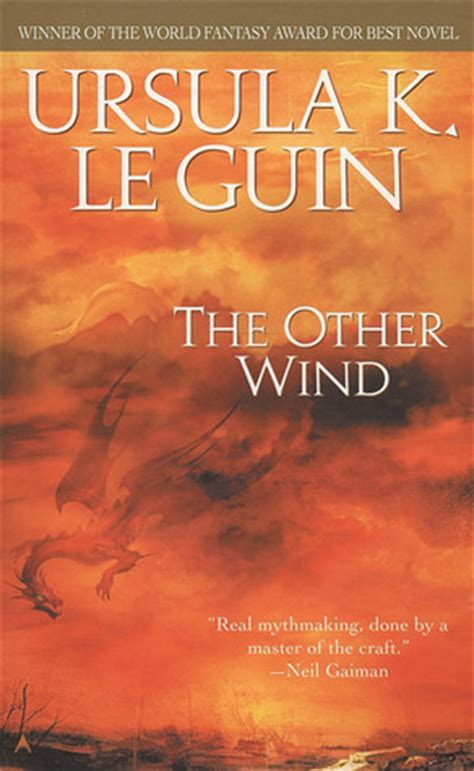 The Other Wind Earthsea Cycle 6 By Ursula K Le Guin