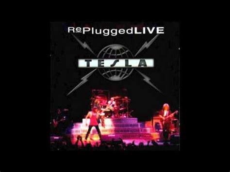 Tesla I Wanna Live Tesla Replugged Live 08 Call It What You Want Live