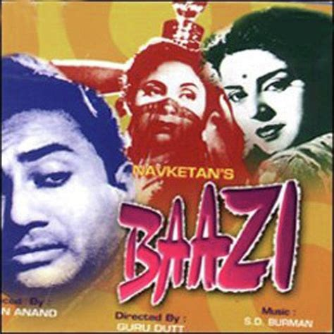 baazi hindi movie baazi 1950 baazi 1950 songs hindi album baazi 1950