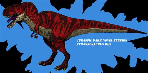 jurassic park a novel jurassic park novel tyrannosaurus rex updated by hellraptor on jacob carlyle s