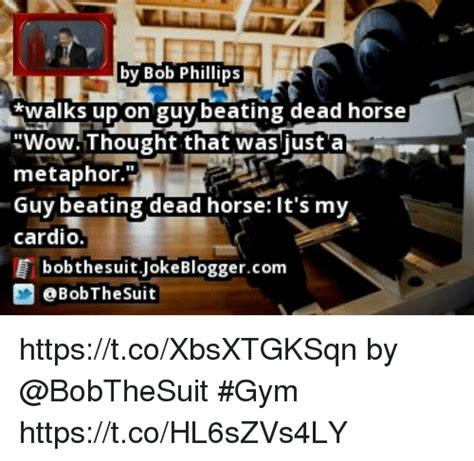 Beating A Dead Horse Meme - 25 best memes about beating dead horse beating dead