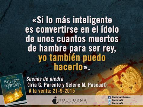 libro sueos de piedra spanish sue 241 os de piedra nocturna ediciones