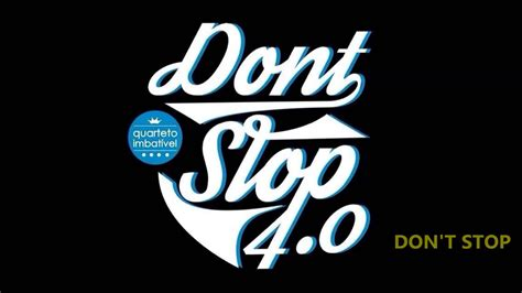 don t don t stop 4 0 youtube