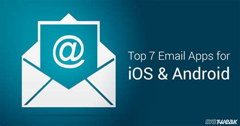 best email apps for android top 7 email apps for ios android