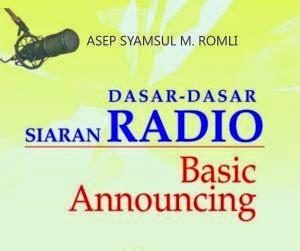 Dasar Dasar Penyiaran Riswandi radio programming manajemen program siaran radio komunikasi praktis