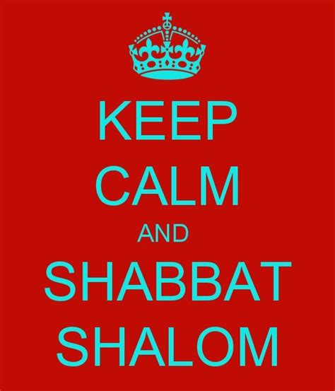 Shalom Top 2 32 best ideas about sabbath on happy sabbath the age and the lord