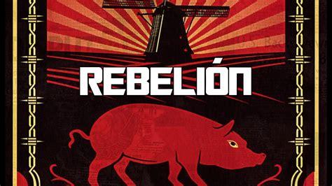 un ciclo sin fin rebeli 243 n en la granja libro youtube
