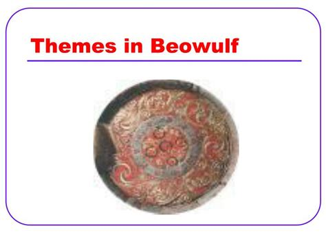 themes on beowulf ppt beowulf powerpoint presentation id 2720248