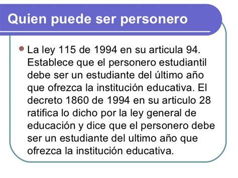 el ogeto de lalei 115de 1994 personeria estudiantil