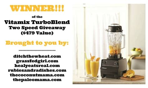 Vitamix Giveaway - vitamix giveaway winner announcement grass fed girl
