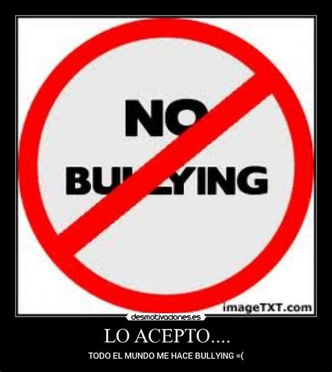 No Al Bullying Memes - imagenes de carteles del bullying imagui