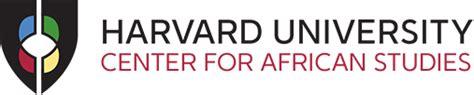 Harvard Mba Africa Fellowship by Harvard Center For Studies