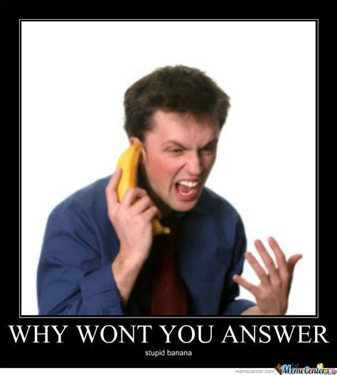 Banana Phone Meme - ring ring ring banana phone by trollerguy meme center