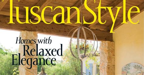 Tuscan Home Decor Magazine by Tuscan Style Magazine Fleur De List Home Decor