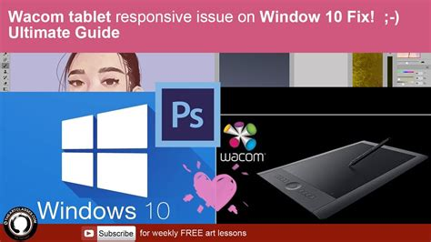 windows 10 tutorial for tablets wacom tablet responsive issue on window 10 fix ultimate