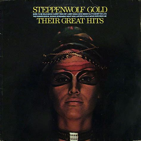 born gold genre steppenwolf gold their great hits vinyl lp at discogs