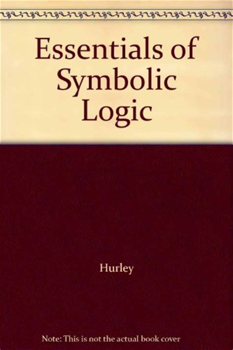 symbolic logic books essentials of symbolic logic 9780495485933 slugbooks
