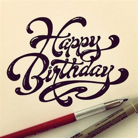 typographie designspiration handwritten quot happy birthday quot by matthew tapia http