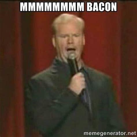 Mmm Meme - bacon memes baconcoma com page 8