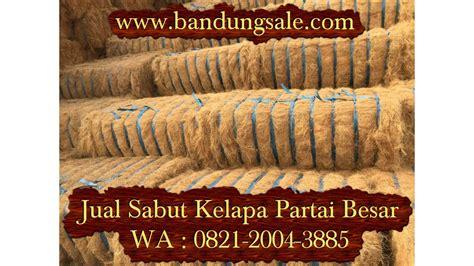 Jual Sabut Kelapa Yogyakarta jual sabut kelapa surabaya hubungi 0821 2004 3885