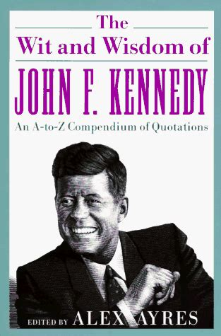 john f kennedy biography book pdf the wit and wisdom of john f kennedy john f kennedy