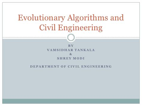 Applications Of Metaheuristic Optimization Algorithms In Civil Eng evolutionary algorithms and their applications in civil engineering