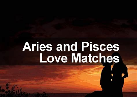 aries man pisces woman compatibility myideasbedroom com