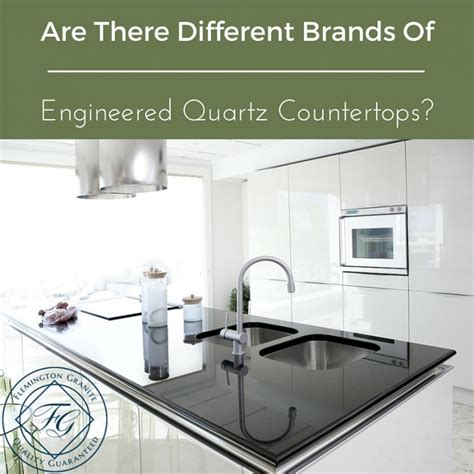 Quartz Countertops Brands Are There Different Brands Of Engineered Quartz