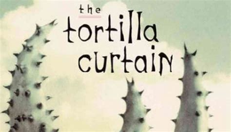 the tortilla curtain themes where to start with t c boyle barnes noble reads