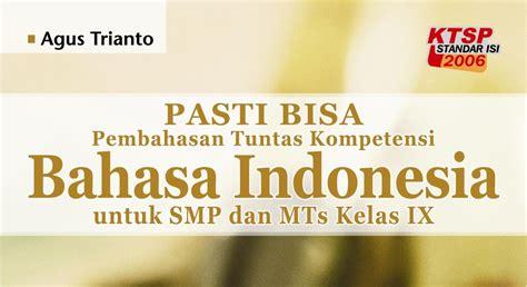 Buku Bahasa Indonesia Kls 3 Smp Penerbit Erlangga Ktsp 2006 agus trianto buku pelajaran bahasa indonesia terlengkap di indonesia