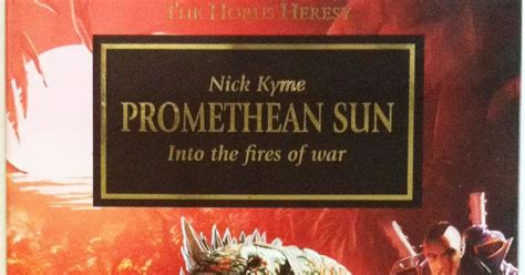 the promethean books conclave of har horus heresy book review promethean sun