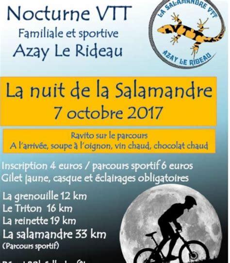 Vtt Azay Le Rideau by 7 10 2017 Nocturne D Azay Le Rideau Dep 37 Antran Vtt