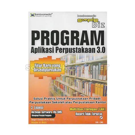 Software Untuk Perpustakaan software aplikasi perpustakaan sekolah kantor dan pribadi