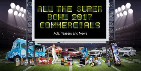 best bowl commercials bowl commercials 2017 all bowl li ads