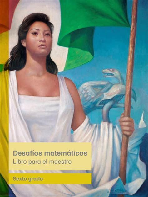 gratis libro e el maestro y margarita para descargar ahora desafios matematicos libro para el maestro libro de texto 2015 2016 primaria sexto grado by