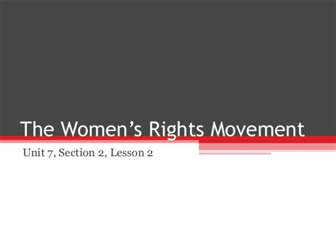 section 7 rights unit 7 section 2 lesson 2 womens rights movement