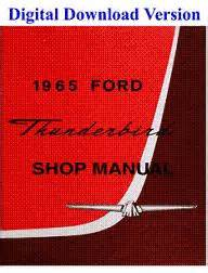 service repair manual free download 1972 ford thunderbird parental controls 1965 ford thunderbird shop manual download