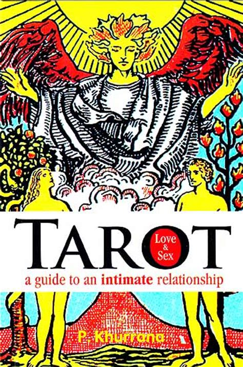 the of intimacy a soulful guide to sexuality and marriage books tarot and a guide to an intimate relationship