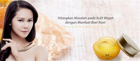 Hayyana Hydroprotection hilangkan masalah pada kulit wajah dengan manfaat beet