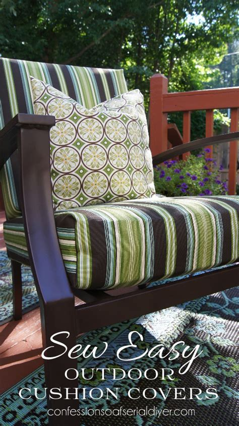 how to sew cushion covers for outdoor furniture sew easy outdoor cushion covers oldie but goodie confessions of a serial do it yourselfer