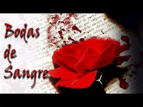 bodas de sangre bodas de sangre federico garcia lorca parte 1 youtube
