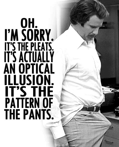 Anchorman Quotes Pattern On The Pants | the best ron burgundy quotes from anchorman in gifs the